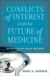Conflicts of Interest and the Future of Medicine: The United States, France, and Japan