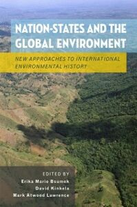 Ebook in inglese Nation-States and the Global Environment: New Approaches to International Environmental History -, -