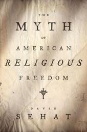 Myth of American Religious Freedom