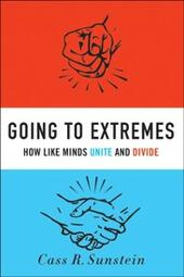 Going to Extremes: How Like Minds Unite and Divide