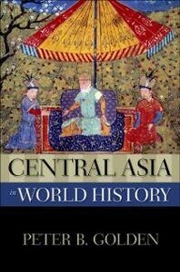 Ebook in inglese Central Asia in World History Golden, Peter B.