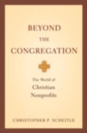 Beyond the Congregation: The World of Christian Nonprofits