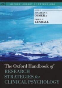 Foto Cover di Oxford Handbook of Research Strategies for Clinical Psychology, Ebook inglese di  edito da Oxford University Press