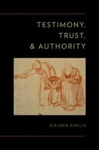 Ebook in inglese Testimony, Trust, and Authority McMyler, Benjamin