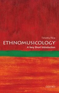 Foto Cover di Ethnomusicology: A Very Short Introduction, Ebook inglese di Timothy Rice, edito da Oxford University Press