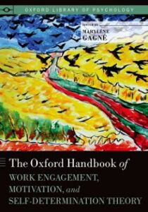 Foto Cover di Oxford Handbook of Work Engagement, Motivation, and Self-Determination Theory, Ebook inglese di  edito da Oxford University Press