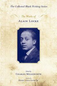 The Works of Alain Locke - Henry Louis Gates - cover