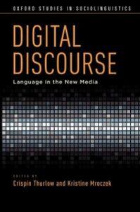 Foto Cover di Digital Discourse: Language in the New Media, Ebook inglese di  edito da Oxford University Press