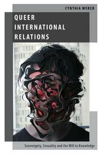 Queer International Relations - Cynthia Weber - cover