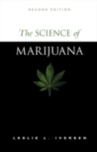 Ebook in inglese Science of Marijuana Iversen, Leslie L.