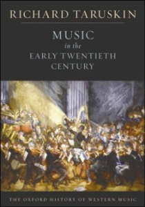 Ebook in inglese Music in the Early Twentieth Century: The Oxford History of Western Music Taruskin, Richard