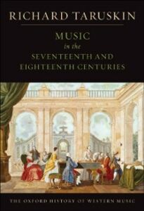 Foto Cover di Music in the Seventeenth and Eighteenth Centuries: The Oxford History of Western Music, Ebook inglese di Richard Taruskin, edito da Oxford University Press