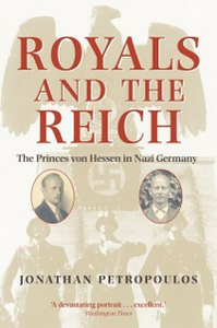 Ebook in inglese Royals and the Reich Petropoulos, Jonathan