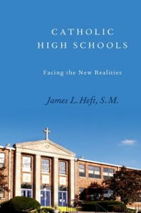 Ebook in inglese Catholic High Schools: Facing the New Realities Heft, James L.