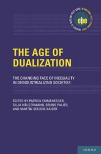 Ebook in inglese Age of Dualization: The Changing Face of Inequality in Deindustrializing Societies -, -