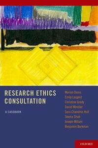 Research Ethics Consultation: A Casebook - Marion Danis,Emily Largent,Christine C. Grady - cover