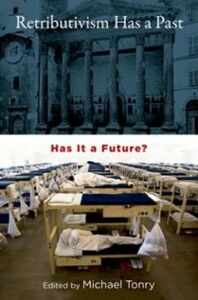 Ebook in inglese Retributivism Has a Past: Has It a Future?