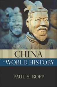 Foto Cover di China in World History, Ebook inglese di Paul S. Ropp, edito da Oxford University Press