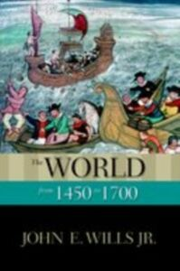 Ebook in inglese World from 1450 to 1700 Wills Jr., John E.