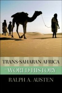 Foto Cover di Trans-Saharan Africa in World History, Ebook inglese di Ralph A. Austen, edito da Oxford University Press