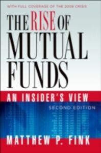 Foto Cover di Rise of Mutual Funds: An Insider's View, Ebook inglese di Matthew P. Fink, edito da Oxford University Press