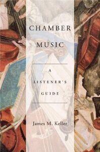 Foto Cover di Chamber Music: A Listener's Guide, Ebook inglese di James Keller, edito da Oxford University Press