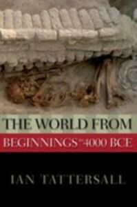 Ebook in inglese World from Beginnings to 4000 BCE Tattersall, Ian