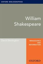 William Shakespeare: Oxford Bibliographies Online Research Guide
