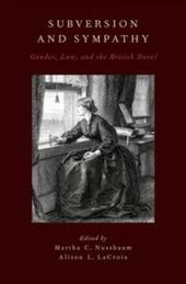 Subversion and Sympathy: Gender, Law, and the British Novel