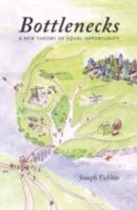 Foto Cover di Bottlenecks: A New Theory of Equal Opportunity, Ebook inglese di Joseph Fishkin, edito da Oxford University Press