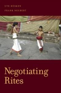 Ebook in inglese Negotiating Rites Husken, Ute , Neubert, Frank