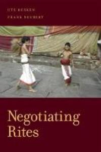 Negotiating Rites - Ute Husken,Frank Neubert - cover