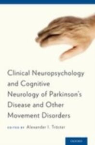 Ebook in inglese Clinical Neuropsychology and Cognitive Neurology of Parkinsons Disease and Other Movement Disorders Troster, Alexander I.