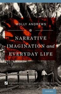 Narrative Imagination and Everyday Life - Molly Andrews - cover