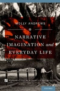 Ebook in inglese Narrative Imagination and Everyday Life Andrews, Molly