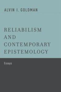 Foto Cover di Reliabilism and Contemporary Epistemology: Essays, Ebook inglese di Alvin I. Goldman, edito da Oxford University Press