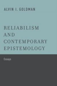 Ebook in inglese Reliabilism and Contemporary Epistemology: Essays Goldman, Alvin I.