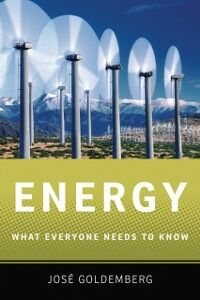 Ebook in inglese Energy: What Everyone Needs to KnowRG Goldemberg, Jose