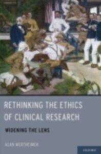 Ebook in inglese Rethinking the Ethics of Clinical Research: Widening the Lens Wertheimer, Alan