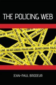 Ebook in inglese Policing Web Brodeur, Jean-Paul