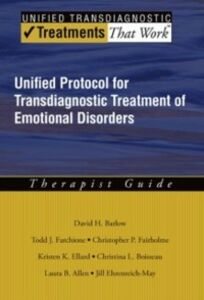Foto Cover di Unified Protocol for Transdiagnostic Treatment of Emotional Disorders: Therapist Guide, Ebook inglese di AA.VV edito da Oxford University Press