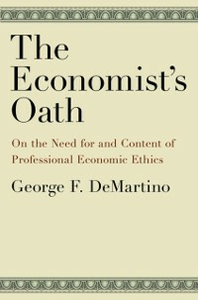 Ebook in inglese Economist's Oath: On the Need for and Content of Professional Economic Ethics DeMartino, George F.