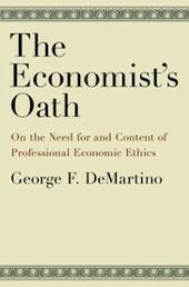 Economist's Oath: On the Need for and Content of Professional Economic Ethics