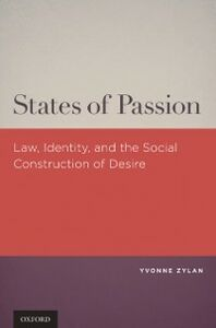 Ebook in inglese States of Passion: Law, Identity, and Social Construction of Desire Zylan, Yvonne
