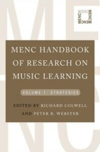 Ebook in inglese MENC Handbook of Research on Music Learning: Volume 1: Strategies -, -