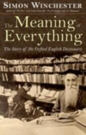 Meaning of Everything: The Story of the Oxford English Dictionary