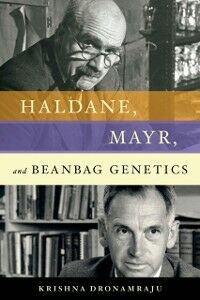 Foto Cover di Haldane, Mayr, and Beanbag Genetics, Ebook inglese di Krishna Dronamraju, edito da Oxford University Press