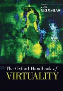 Foto Cover di Oxford Handbook of Virtuality, Ebook inglese di  edito da Oxford University Press