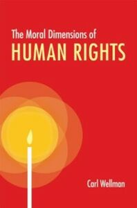 Ebook in inglese Moral Dimensions of Human Rights Wellman, Carl