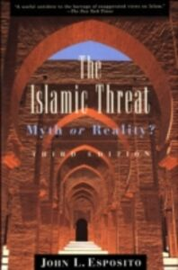 Ebook in inglese Islamic Threat: Myth or Reality? Esposito, John L.